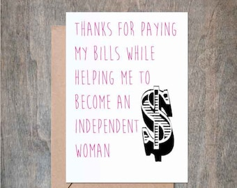 Thanks for Paying My Bills While Helping Me. Funny Father's Day card. Funny Dad Card. Father's Day Card. Father's Birthday. Father Birthday.