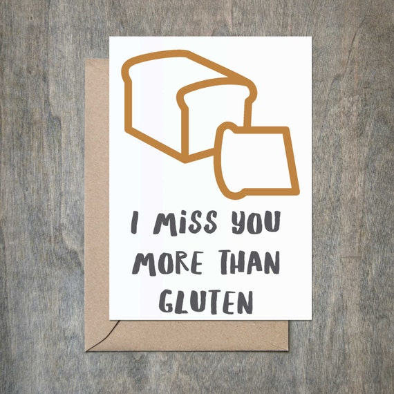 Miss You More Gluten Funny Thank You Card Funny Friend Card Etsy
