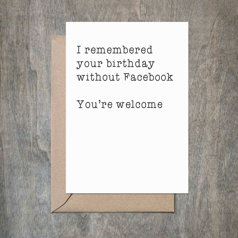 Remembered Without Facebook Birthday Card Funny