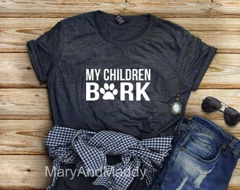 My children bark, Be the person your dog thinks you are, dog lover, puppy, dog mom, dog dad