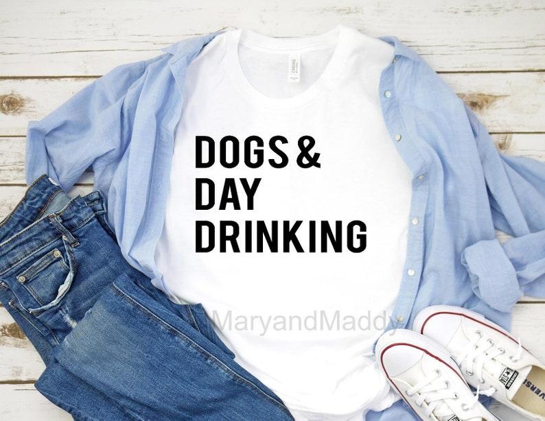 4f40e7ff Dogs & day drinking dog lover puppy dog mom dog dad dog   Etsy