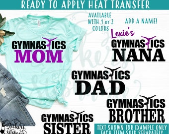 af350669f4 IRON ON  (v19) Gymnastics Mom Dad Brother Sister Grandma Nana Family Gymnast  Vinyl Iron On Heat Transfer More Colors Available!