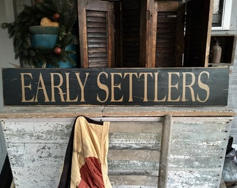 Early Settlers, Primitive Sign, Early American Decor, Colonial Decor,