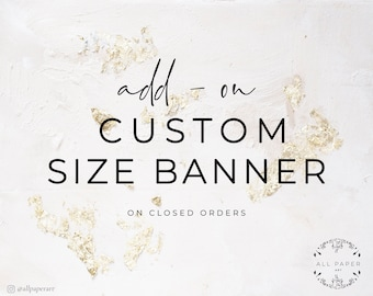Add-on, Custom size banner