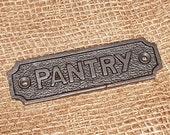 Pantry Plaque - Vintage Antique cast iron