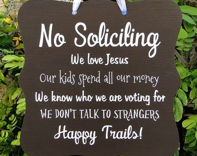 No Soliciting Sign, Happy Trails, Front Door Sign, Door Hanger, Home Decor