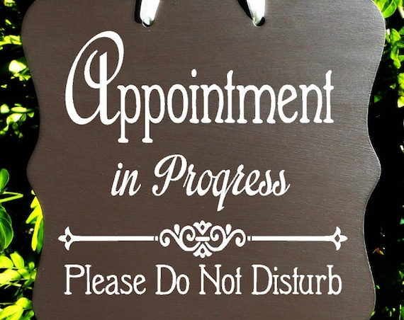 Appointment In Progress, Sign, Office, Business, Door Sign, Client, Staff, Counseling, Meeting, Private, Do Not Disturb, In Session
