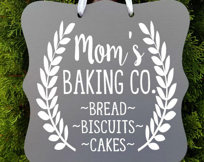 Mom's Baking Company Sign, Farmhouse Sign, Kitchen Decor, Baking Sign, Cafe Sign, Door Sign, Country Kitchen Sign, Store Sign, Bakery Sign