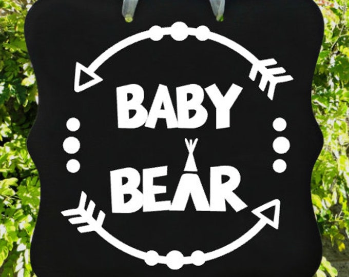 Baby Bear Sign, Baby Girl, Baby Boy, Baby Shower Sign, New Baby, New Mom, Nursery, Special Gift