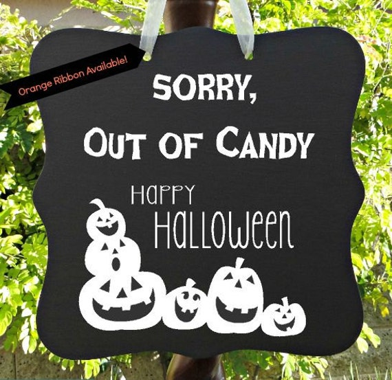 Halloween Out Of Candy Sign & Halloween Spooktacular Sign - Happy Halloween, Door Sign, Custom Wooden Sign, Double Side, Single Side