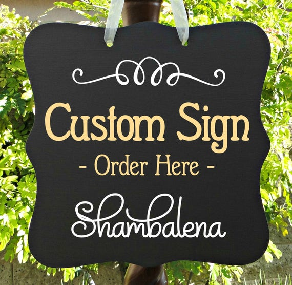 Custom Order Sign, Door Sign, Personalized Sign, Business Sign, Farmhouse Sign, Wedding Sign, Event Sign, Wood Sign, Home Decor