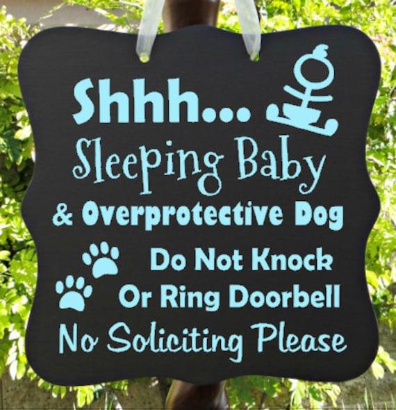 Sleeping Baby Sign, Overprotective Dog, No Soliciting, Baby Sleeping Sign, Door Hanger