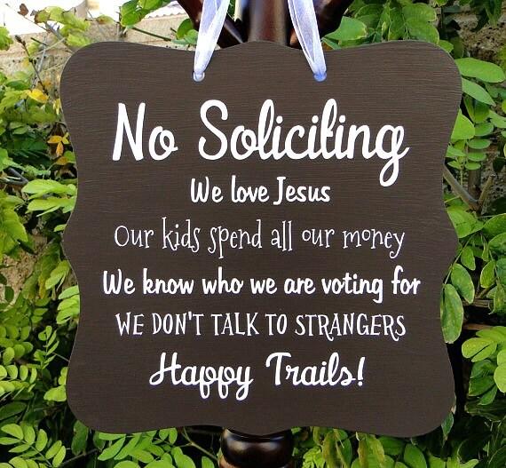 No Soliciting Sign, Happy Trails, Front Door Sign, Door Hanger, Home Decor