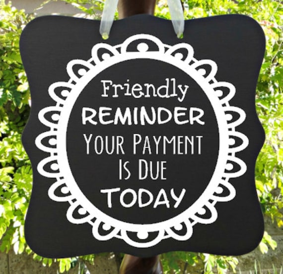 Reminder Payment Due Sign - Business Sign, Child Care Sign, Daycare Sign, Preschool Tuition Sign, Custom Wooden Sign