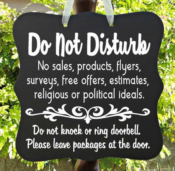 Do Not Disturb Sign, No Soliciting Sign, No Sales, Do Not Ring Doorbell, Leave Packages, Door Hanger, Front Door Sign, Custom Order Sign