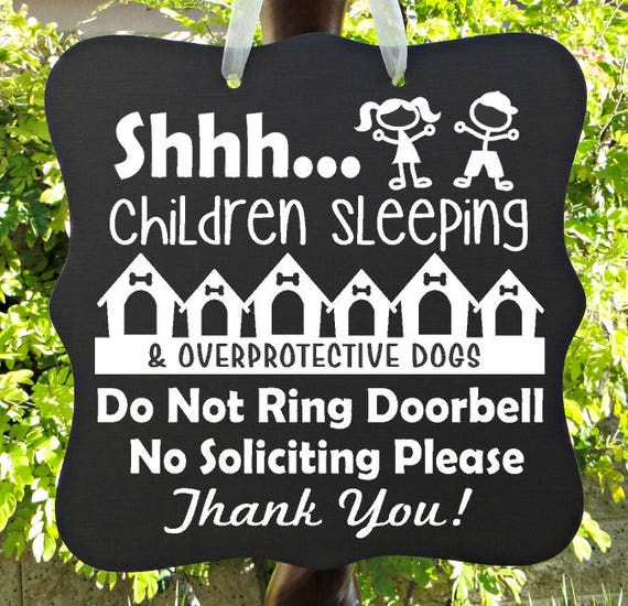 Shhh...Children Sleeping Sign, Overprotective Dogs, No Soliciting, Do Not Ring Doorbell, Door Hanger, Front Door Sign