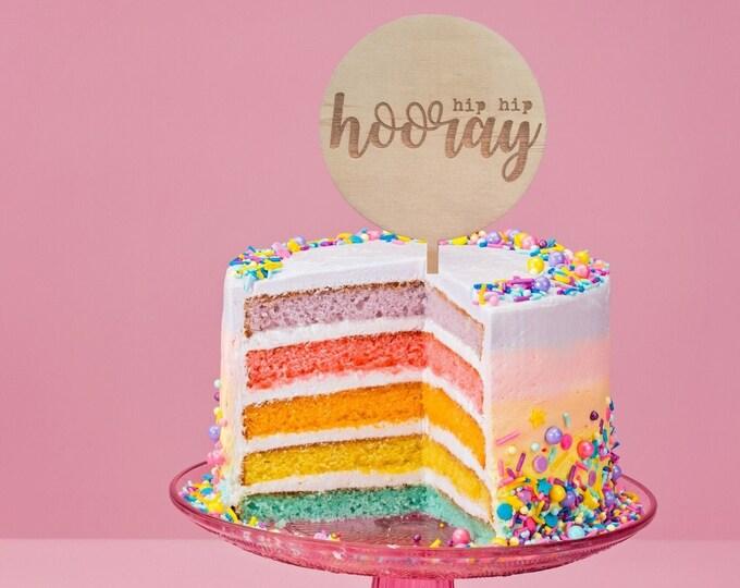 Birthday cake topper. Wood cake topper. Hip Hip Hooray.