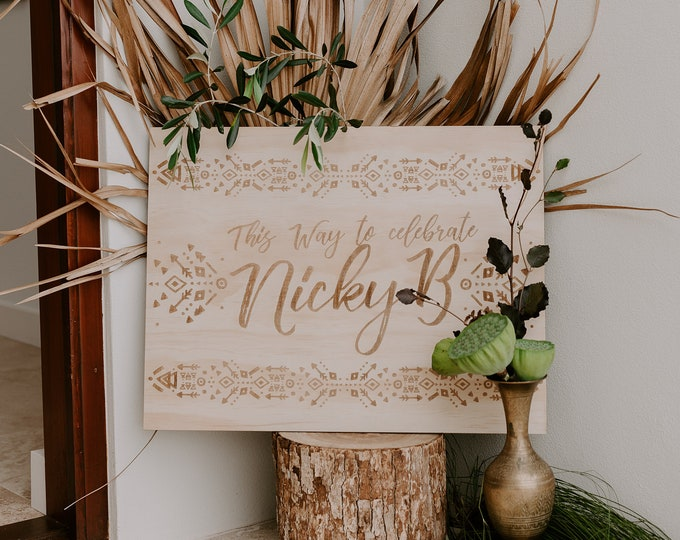 Party Signs - Welcome signage - Wood
