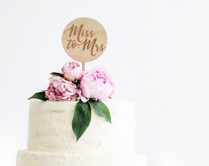 Bridal shower cake topper. Wood cake topper. Miss to Mrs