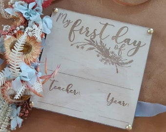 My first day signs. - Acrylic cover for whiteboard marker