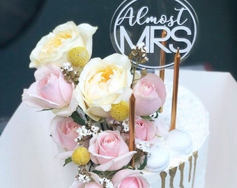 Bachelorette party cake topper - Almost MRS cake topper. Acrylic cake topper