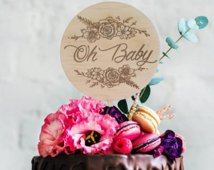 Oh Baby. Baby shower cake topper. Wood cake topper.