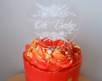 Oh Baby cake topper. Acrylic or wood cake topper. Baby Shower cake topper.