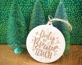 Teachers gift christmas bauble. Only the Brave Teach