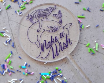 Mermaid cake topper. Acrylic or wood cake topper. Birthday cake topper. Make a wish