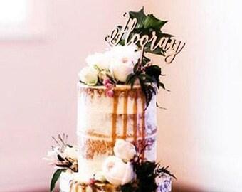 Rustic Cake topper - Hooray - Wedding Cake Topper - Raw Wood