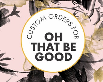 Custom order cake toppers for Oh that be Good.
