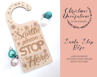 Santa stop here sign - Door hanger