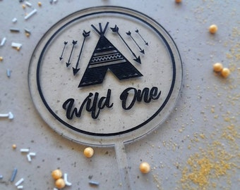 Wild One cake topper. Acrylic or wood cake topper. Party cake topper.