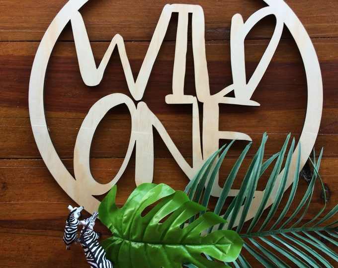 Wild one party sign. Hoop signage. Round sign. Wood sign. - Small