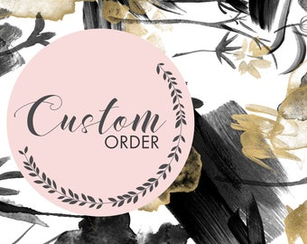 Custom Order for Rachael Keenan