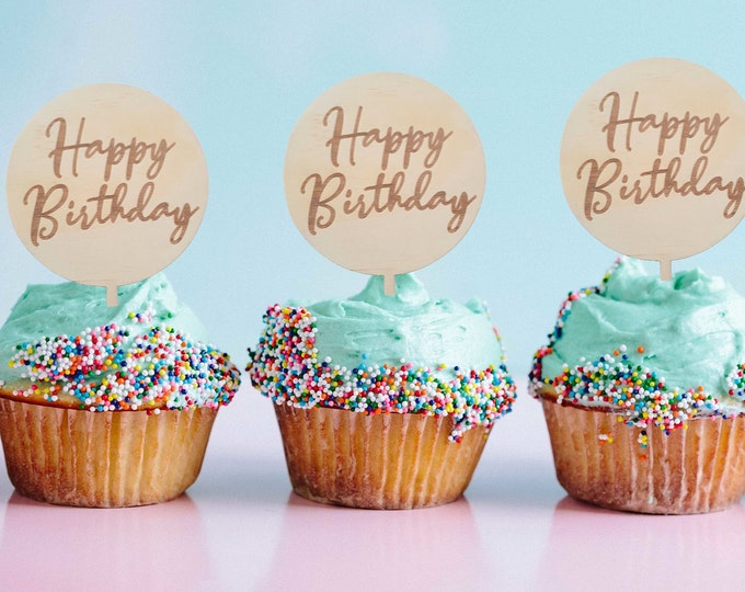 Happy Birthday Cupcake toppers. Wooden Cupcake toppers
