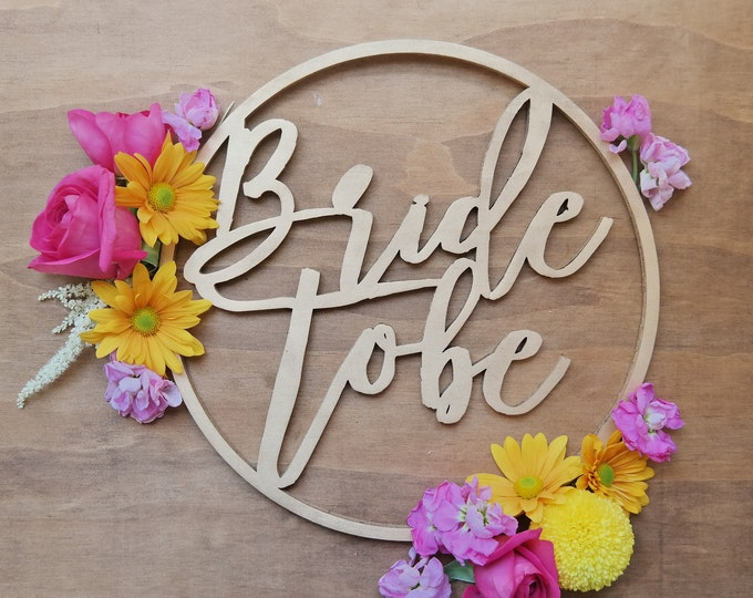 Bride to Be sign. Hens night wood sign - small