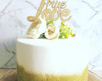 Rustic Cake topper -True Love - Wedding Cake Topper - Raw Wood