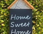 Home Sweet Home Patterned Handlettered Wood sign House, Home Decor, Wall Art, Homeowner, chevron