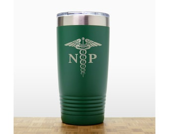 Nurse Practioner Personalized 20 oz Insulated Stainless Steel Tumbler - Quality Laser Engraved Travel Mug - NP Graduate Gift