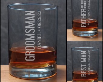 Groomsman Whiskey Glass - Best Man Etched Personalized Gift - Father of the Bride - Groom