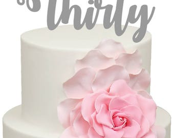 Thirty Age Number Birthday Acrylic Cake Topper