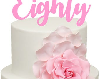Eighty Age Number Birthday Acrylic Cake Topper