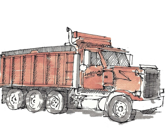 DUMP TRUCK TRIAXLE - Construction, Excavation, Mack Truck, Drawing, Pen and Ink, Watercolor, Painting, Sketchbook, Art, Drawn There