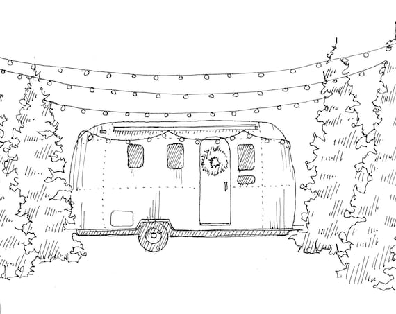 CAMPER and CHRISTMAS TREES - Airstream Trailer, rv, String Lights, Tree, Line Drawing, Pen and Ink, Sketch, Art Print, Drawn There