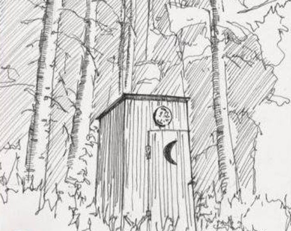 OUTHOUSE - Bathroom Art, Toilet, Privy, Indoor Plumbing, Woods, Drawing, Pen and Ink, Sketchbook, Art Print, Drawn There