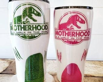Motherhood Tumbler/Coffee Tumbler/Dinosaur Tumbler/Drink Tumbler
