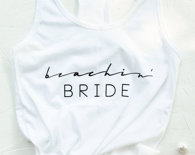 Beachin' Babe // Beachin' Bride Tank