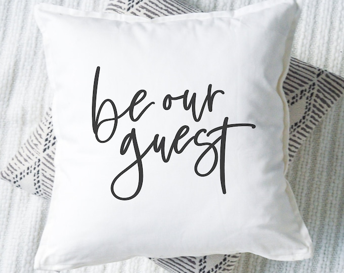 Be Our Guest Pillow