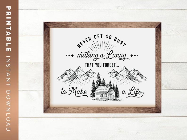 Make a Life Quote  Printable Home Decor Inspirational Wall image 0